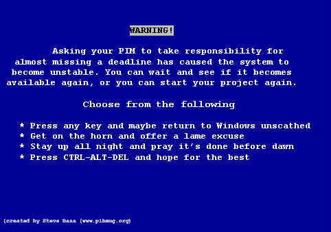 The dreaded Blue Screen of Death